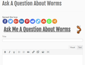 Ask a question about worms